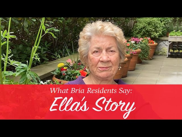 What Bria Residents Say: Ella's Story
