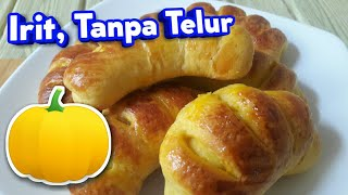 cara membuat KUE LABU KUNING tanpa telur  Roti Labu Kuning