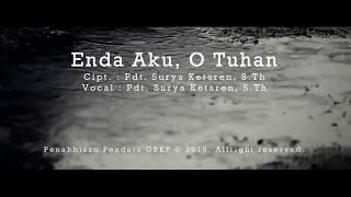 Gambar cover Soerya Ketaren - Enda Aku O Tuhan (Official Music Video)