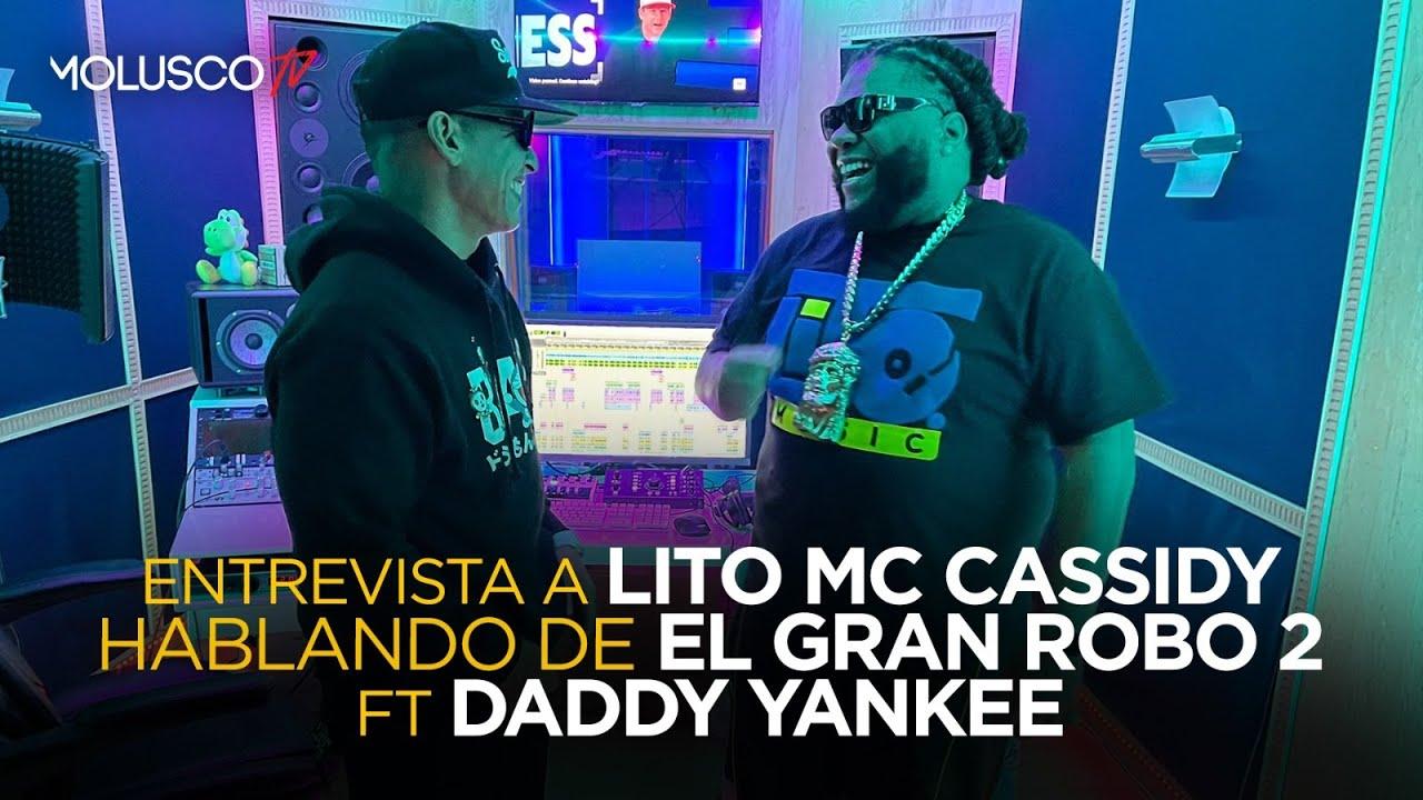 """ENTREVISTA A LITO MC CASSIDY """"da detalles de EL GRAN ROBO 2 FT Daddy Yankee"""""""