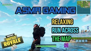 ASMR Gaming | Fortnite Relaxing Run Across The Map In Playground ★Controller Sounds + Whispering☆