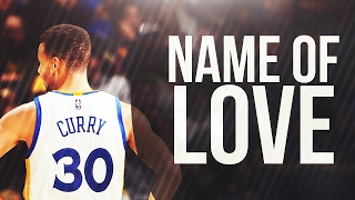 """Stephen Curry Mix-""""Name of Love"""""""