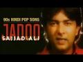 Jadoo   Sajjad Ali   90s Hindi Pop Songs   Archies Music