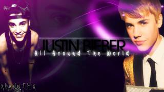 Justin Bieber - All Around The World [Acoustic] - Instrumental|Background Voice