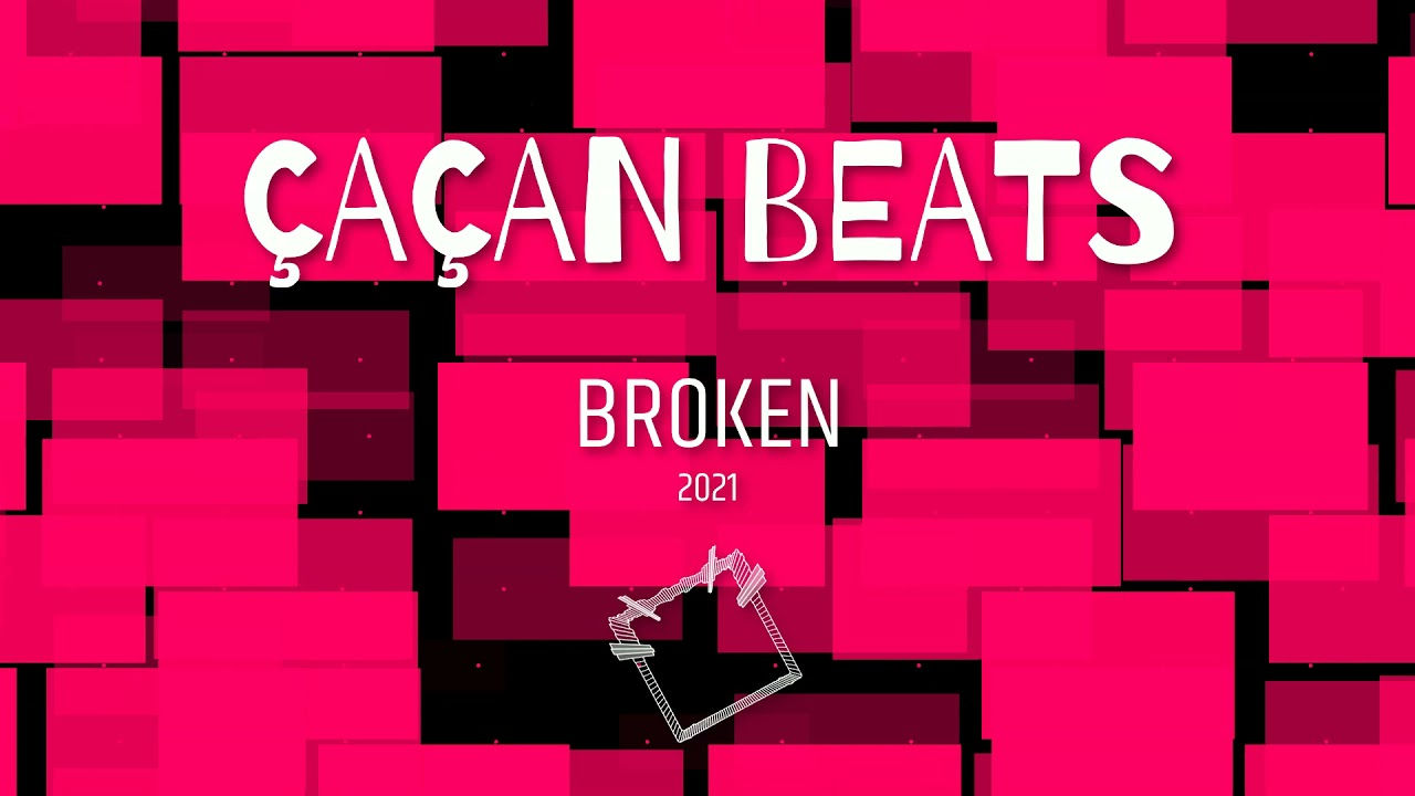 Çaçan Beats - Broken  [ Official Audio ] 2021