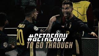 #GETREADY TO GO THROUGH! | UEFA Champions League: Juventus vs Ajax