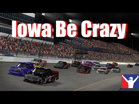 Iowa Be Crazy | Camping World Trucks @ Iowa | iRacing
