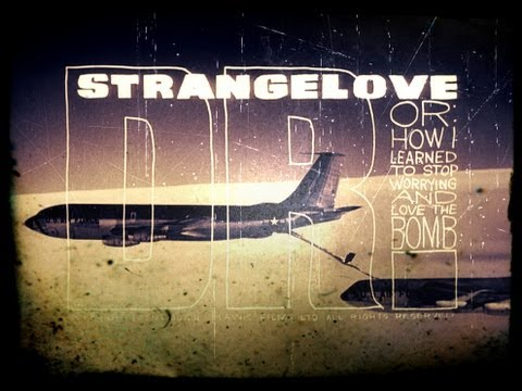 Download Dr. Strangelove or: How I Learned to Stop Worrying and Love the Bomb Movie Trailer