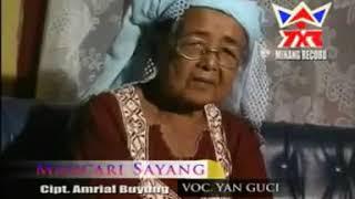 Download YAN GUCI - MANCARI SAYANG ( Official musik video )