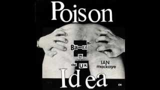 Poison Idea - Ian Mackaye ( Full Album )