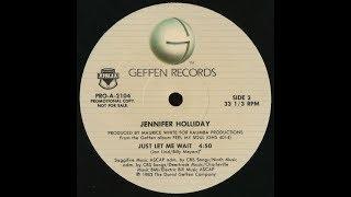 Jennifer Holliday - Just Let Me Wait
