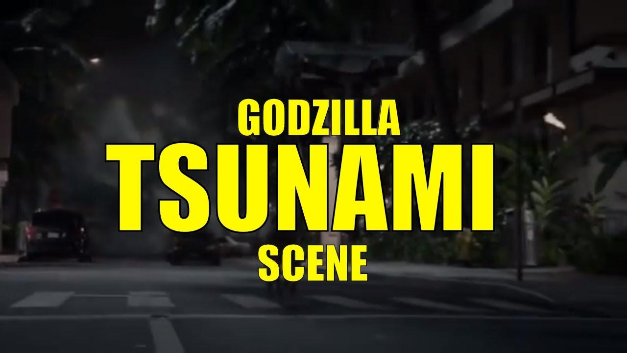 Godzilla Tsunami Scene