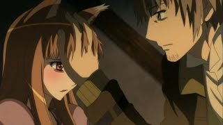 Holo's true feelings for lawrence - Spice and Wolf (Holo and Lawrence moments)