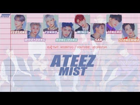 ATEEZ (에이티즈) - 안개 (MIST) [Lyrics Han|Rom|Eng Color Coded]