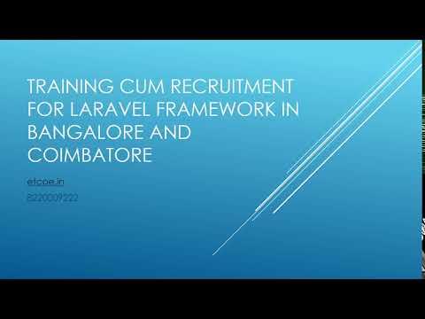 Training cum Recruitment for Laravel Framework in Bangalore and Coimbatore-etcoe.in