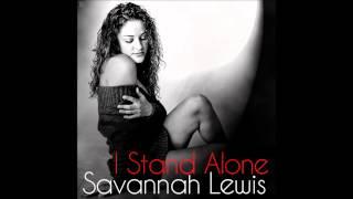 Savannah Lewis - I Stand Alone (Audio)
