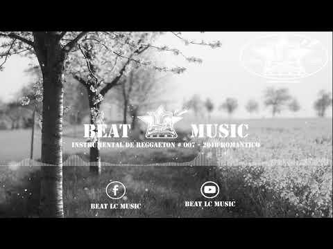 INSTRUMENTAL DE REGGAETON #007 BEAT LC MUSIC INSTRUMENTAL ROMANTICO // USO LIBRE