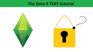 The Sims 4 Text Tutorial: Getting locked items