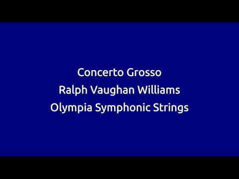 Concerto Grosso For String Orchestra  By Ralph Vaughan Williams
