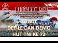 GLADI DAN DEMO HUT TNI KE 72