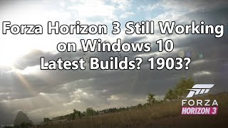 forza Horizon 3-CODEX - still working on Win 10 1903 ??? Let's See