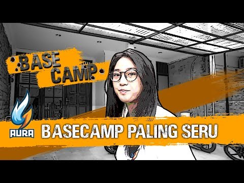 Tempat Nongkrong Aura Esports!! - Basecamp Episode 2 : Aura Esports Basecamp