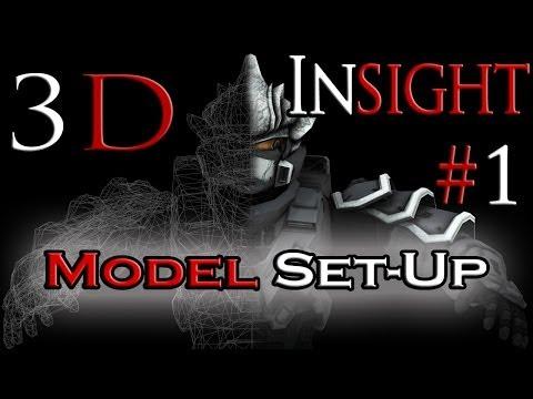 """""""3D Insight"""" CGI Tutorials [#1 Model Set-UP]"""