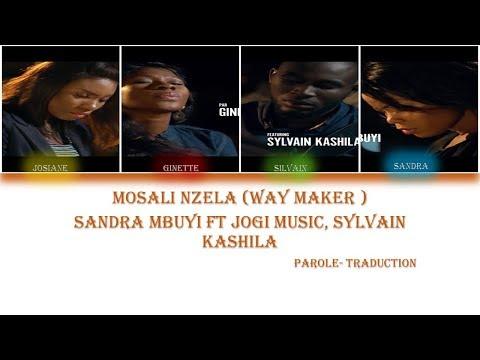 Mosali Nzela(Way Maker )- Sandra Mbuyi  Paroles-Traduction