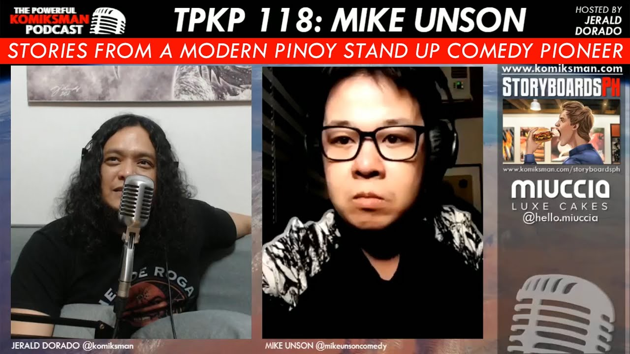 TPKP 118: Mike Unson | Stories From a Modern Pinoy Stand Up Comedy Pioneer