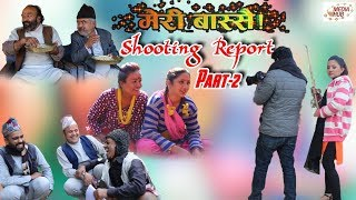 Meri Bassai, Shooting Report Part-2, 29-November-2018, By Media Hub Official Channel