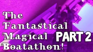 The Fantastical Magical Boatathon (A Gmod Adventure) [Part 2]