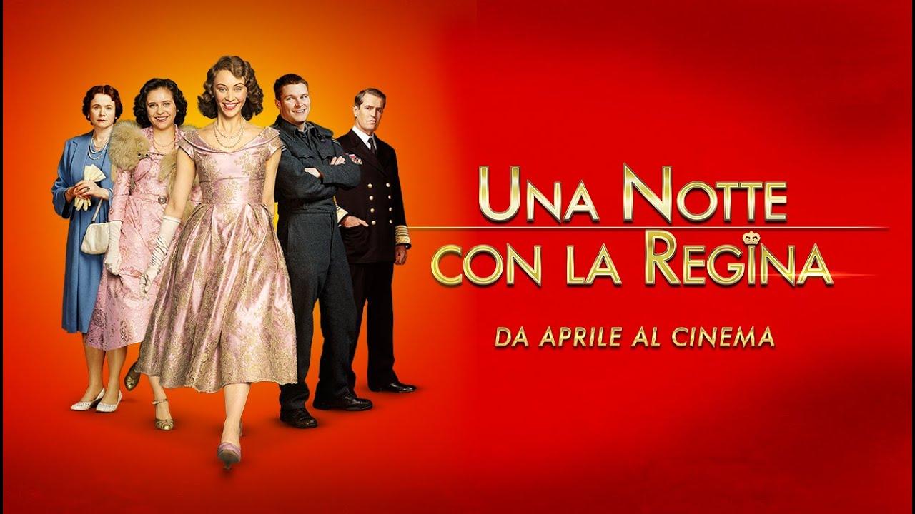 UNA NOTTE CON LA REGINA - Trailer Italiano Ufficiale [HD]