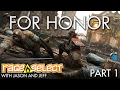 The Dojo - For Honor - Part 1