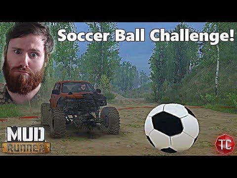 SpinTires MudRunner Mods: SOCCER BALL CHALLENGE!