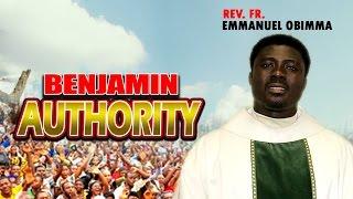 Rev. Fr. Emmanuel Obimma(EBUBE MUONSO) - Benjamin Authority - Nigerian Gospel Music