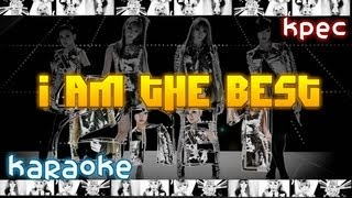 2NE1 - I Am The Best English Version [karaoke]