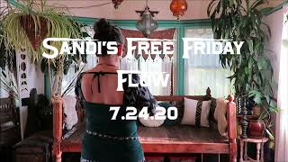 Sandi's Free Friday Flow 7.24.20