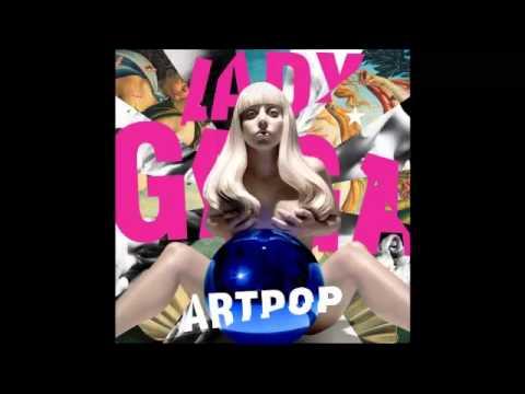 Lady GaGa - Swine (Official Song) - ARTPOP ALBUM IN DESCRIPTION