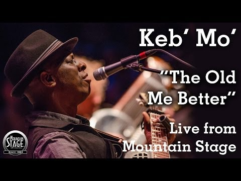 """Keb' Mo' - """"Old Me Better"""" - Live From Mountain Stage"""