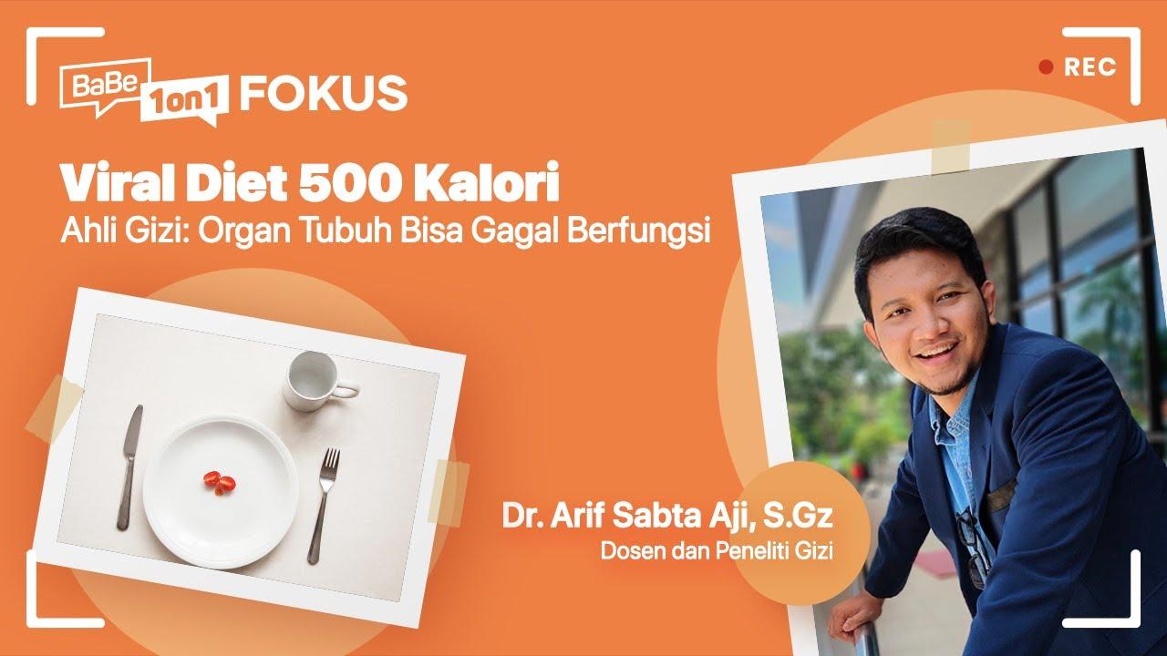 BaBe 1 on 1 FOKUS: Viral Diet 500 Kalori. Ahli Gizi: Organ Tubuh Bisa Gagal Berfungsi