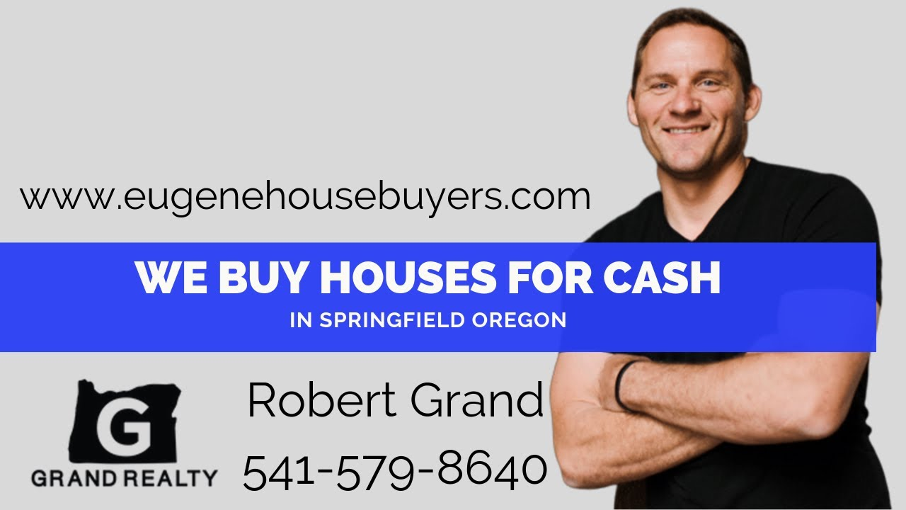 We Buy Springfield Oregon Homes For Cash