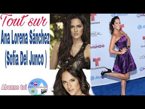 10 choses que vous ignoriez peut-être sur Ana Lorena Sánchez (Sofía Del Junco )