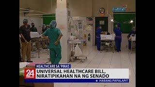 Universal Healthcare Bill, niratipikahan na ng Senado
