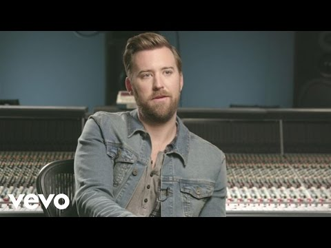 Charles Kelley - I Wish You Were Here (Behind The Song)