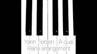 Yann Tiersen - À quai (Piano arrangement by Tobias Pohlen)