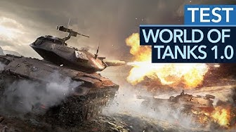 World of Tanks 1.0 im Test / Review - Was taugt das Panzer-Spiel 2018?