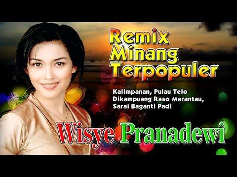 Lagu Minang Remix Terbaru Terpopuler 2017 | Wisye Pranadewi - Kalimpanan