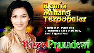 Lagu Minang Remix Terbaru Terpopuler 2017   Wisye Pranadewi - Kalimpanan