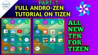 AndroZen Tutorial for Tizen | Androzen for Tizen | Androzen Tpk | Anurag Sahni
