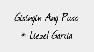 Gisingin Ang Aking Puso - Leizel Garcia.wmv
